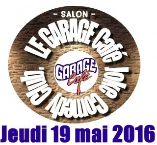 Garage Café Comedy Club Salon de Provence