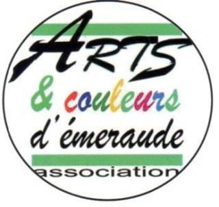 « ARTS ET COULEURS D'EMERAUDE »
