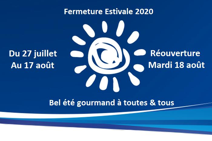 Annonce Fermeture Estivale 2020