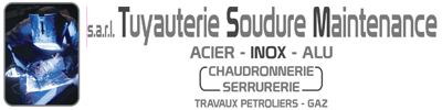 TUYAUTERIE SOUDURE MAINTENANCE