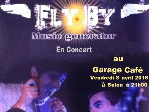 FLY BY en 2016 au Garage Café