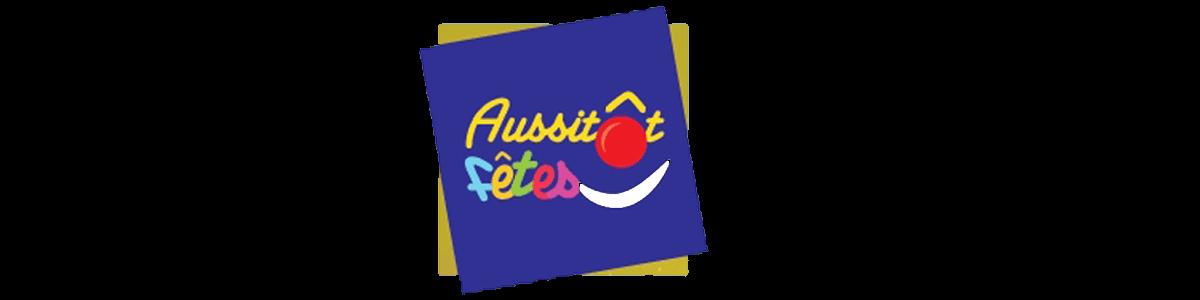 AUSSITÔT FÊTES